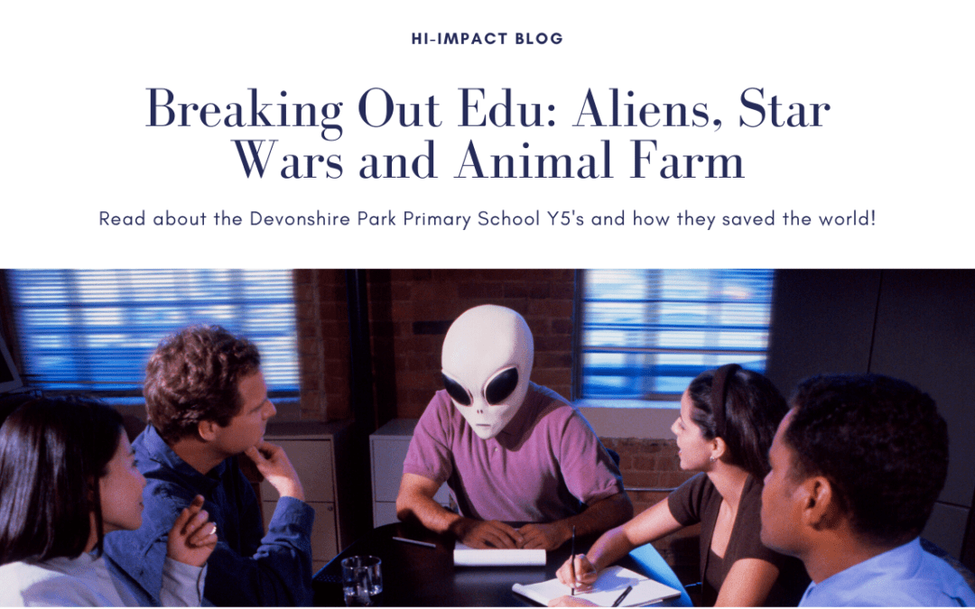 Breakout Edu: Aliens, Star Wars and Animal Farm