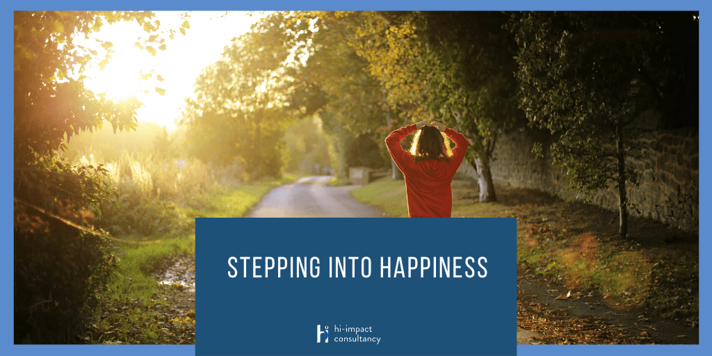 Stepping Into Happiness