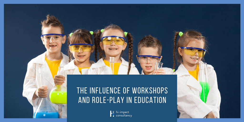 The Influence of Workshops and Role-Play in Education