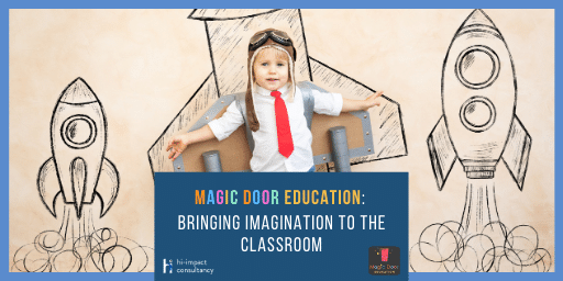 Magic Door Education: Bringing Imagination to the Classroom