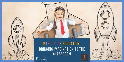 Magic Door Education: Bringing Imagination to the Classroom
